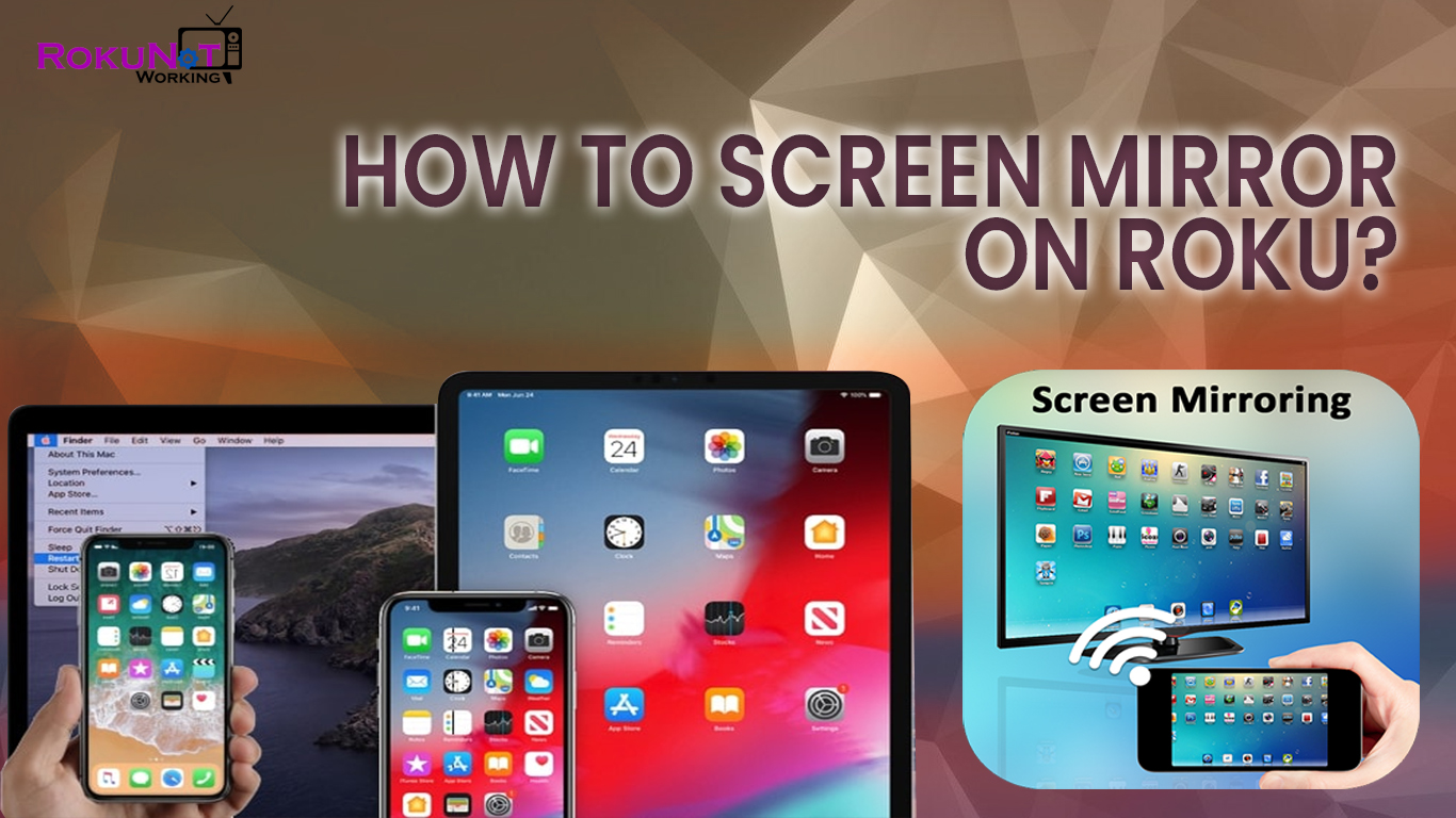 How to screen mirror on roku?